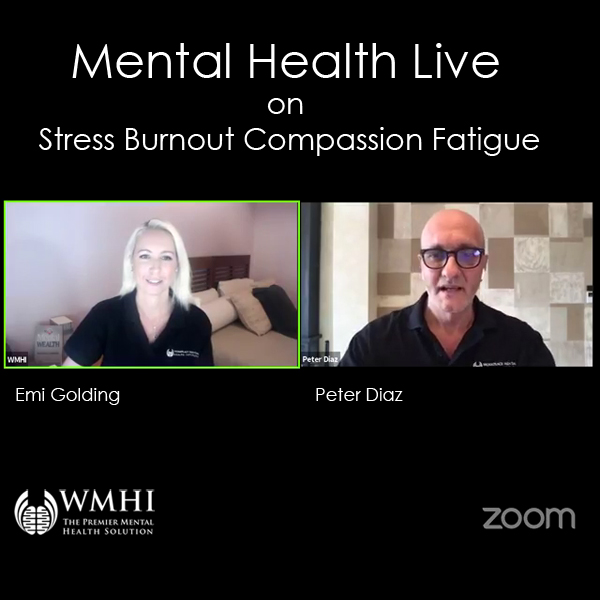 Mental Health Live on Stress, Burnout and Compassion Fatigue